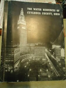 Water Resources of Cuyahoga County, Ohio - Cleveland-3 Large Geo. Survey Maps