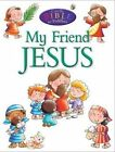 USED (GD) My Friend Jesus (Candle Bible for Toddlers) by Juliet David