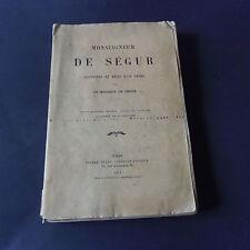 Monseigneur De Ségur souvenirs et récit d'un frère par le Marquis de Ségur