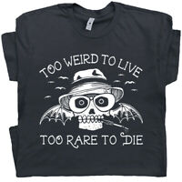 Hunter S Thompson T Shirt Too Weird To Live Fear and Loathing in Las Vegas Tee
