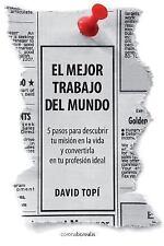 El Mejor Trabajo Del Mundo by David Topí (2014, Paperback)