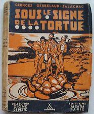 Sous le signe de Tortue CERBELAUD-SALAGNAC & André Paul Alsatia Signe de Piste