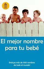 El mejor nombre para tu bebé (Spanish Edition)