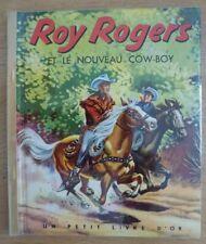 ROY ROGERS et le nouveau cow-boy Editions Cocorico EO 1953 TBE