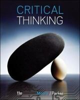 Critical Thinking 11th Edition by Brooke Noel Moore (2014, Paperback)