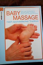 Baby-Massage nach ayurvedischer Tradition - Kiran Vyas - zufriedene Eltern xx
