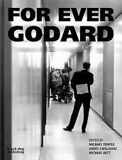 For Ever Godard: Edited by James S. Williams and Michael Temple (2007 Paperback)