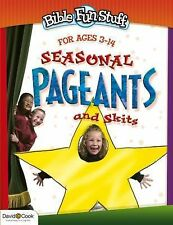 Seasonal Pageants and Skits Bible Funstuff