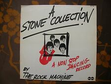 LP THE ROCK MACHINE - A Stone Collection  (A Non Stop Dancing Record)  Fr (1978)