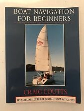 Boat Navigation for Beginners Craig Coutts P/B 1993 V/G Cond Yachting Sailing