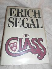 The Class by Erich Segal (1985, Hardcover with Dust Jacket, 1st Edition)