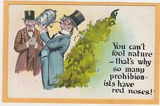 Comic Temperance Prohibition Postcard - Prohibitionist Who Drinks  Has Red Nose
