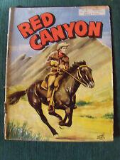 RED CANYON mensuel no 14. derniers mots du diable rouge. GOSSELIN 1955 ARTIMA