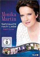 MONIKA MARTIN - SEHNSUCHT NACH LIEBE - MEIN GRAZ -  DVD NEW+