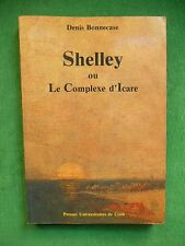 SHELLEY OU LE COMPLEXE D'ICARE DIDIER BONNECASE PERCY SHELLEY ROMANTISME ANGLAIS