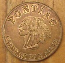 RARE NOS 1920s 1930s PONTIAC BRONZE ADVERTISING TOKEN or MEDAL VERY NICE #E680