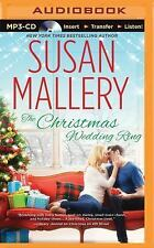 The Christmas Wedding Ring by Susan Mallery (2015, MP3 CD, Unabridged)