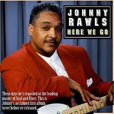 Here We Go by Johnny Rawls (CD, Jul-2016, JSP (UK))