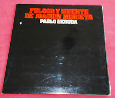 FULGOR Y MUERTE DE JOAQUIN MURIETA PABLO NERUDA LP