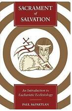 NEW Sacrament of Salvation: An Introduction to Eucharistic Ecclesiology