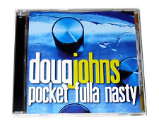 CD: Doug Johns - Pocket Fulla Nasty (2008, Independent) Knutso Bass Funk Bomb