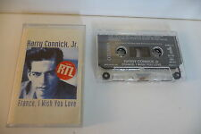 HARRY CONNICK Jr K7 AUDIO TAPE CASSETTE. FRANCE,I WISH YOU LOVE.  BOITIER CASSE.
