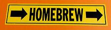 """Funny """"HOMEBREW"""" Pipe Marker PVC sticker"""