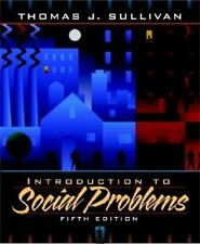 Introduction to Social Problems (5th Edition) Sullivan, Thomas J. Paperback