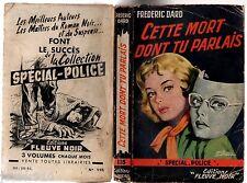 SPECIAL-POLICE n°115 ¤ DARD/SAN-ANTONIO ¤ CETTE MORT DONT TU PARLAIS ¤ EO 1957