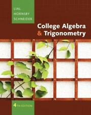 College Algebra and Trigonometry by Margaret L. Lial, John Hornsby, David I....