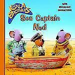 Sea Captain Ned (Koala Brothers Look-Look)-ExLibrary