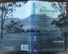 The Nationals - National Party in NSW - 1919 to 2006 - Paul Davey - 2006, 1st Ed