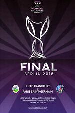 2015 UEFA CHAMPIONS LEAGUE WOMENS FINAL FRANKFURT v PARIS ST GERMAIN PSG