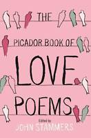 Picador Book of Love Poems, By Stammers, John,in Used but Acceptable condition