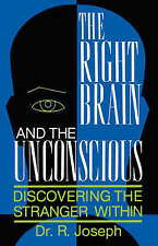 NEW The Right Brain and the Unconscious: Discovering The Stranger Within