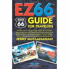 Route 66: EZ66 GUIDE For Travelers - 3RD EDITION Jerry McClanahan