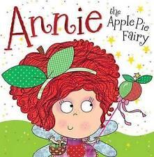 Annie the Apple Pie Fairy: Fairy Story Books, Tim Bugbird, Excellent Book