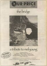 5/8/89Pgn02 Advert: 'the Bridge' A Tribute To Neil Young 15x11 FRAMED
