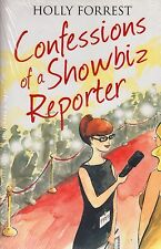The Confessions of a Showbiz Reporter NEW BOOK by Holly Forest (Paperback, 2013)