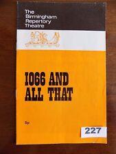 "Birmingham Repertory Theatre , ""1066 and all that"" Sellar & Yeatman's book. 1971"