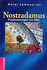 NOSTRADAMUS - Prophezeiungen bis ins Jahr 2050 - Peter Lemesurier BUCH