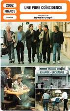 FICHE CINEMA : UNE PURE COINCIDENCE - Cyroulnik,Goupil 2002 Purely Coincidental