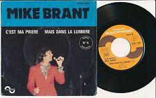"""MIKE BRANT 45 TOURS 7"""" FRANCE C'EST MA PRIERE+"""