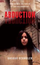 Benmalek, Anouar, Abduction, Very Good Book