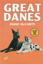 GREAT DANES Diane McCarty **GOOD COPY**