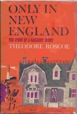 B00005WIKI Only in New England: The Story of a Gaslight Crime