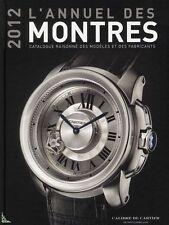 2012 L'Annuel des Montres : Catalogue raisonné 2012