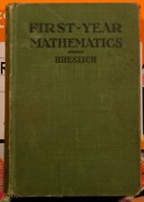 First-Year Mathematics for Secondary Schools by Ernst R. Breslich 1916 edition