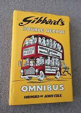 Les Gibbard DOUBLE DECADE OMNIBUS hardback 1st ed SIGNED & doodled 1991 VG   Dou