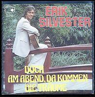 """7""""@ Erik Silvester @ Doch am Abend da kommen die Träume"""